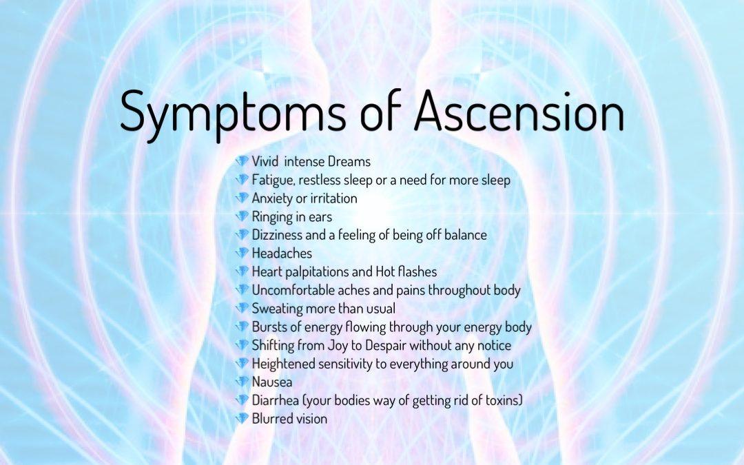 Symptoms of Ascension