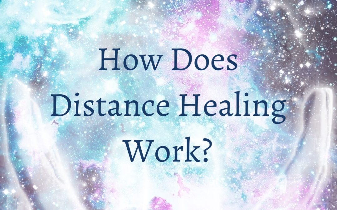 How does Distance Healing work?