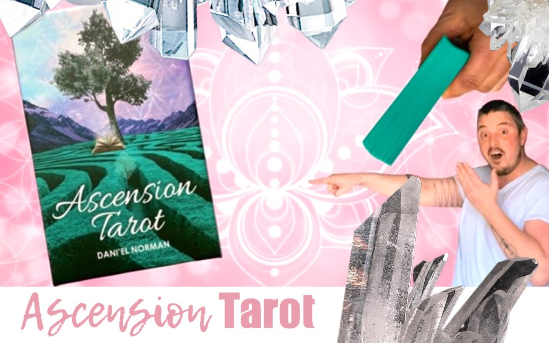 Ascension Tarot Deck Review by Pappa Squirrel