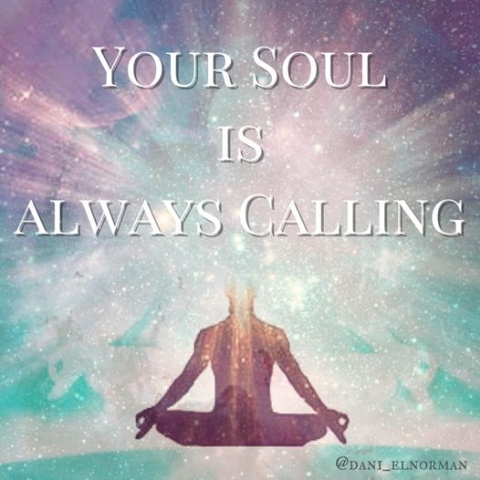 Your Soul is always calling you Forward